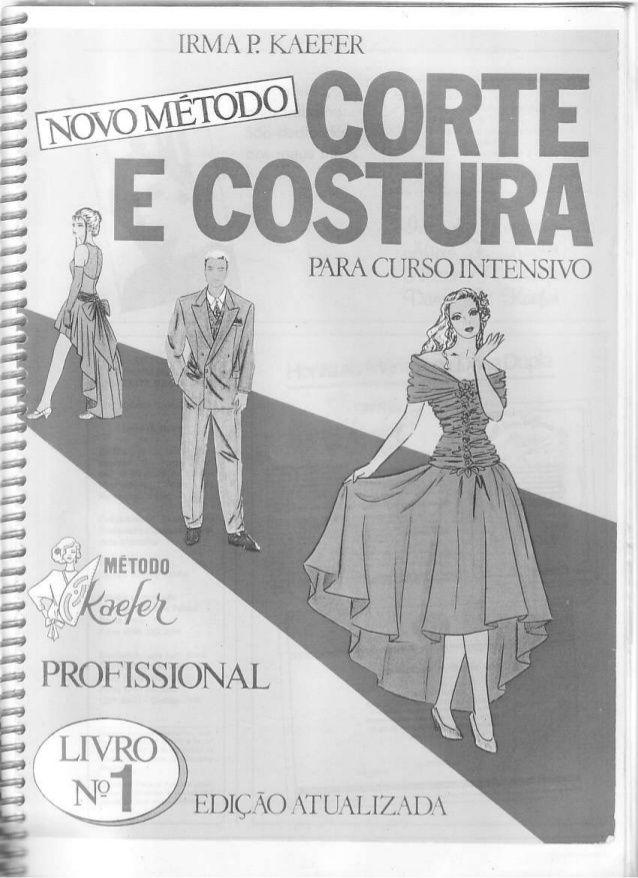 Novo metodo corte e costura Kaefer | LIVRO COSTURA | Pinterest ...