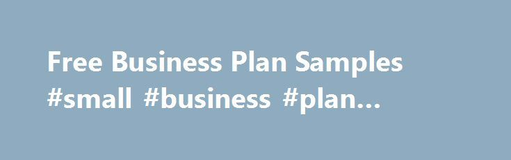 Free Business Plan Samples #small #business #plan #format   - business plan samples