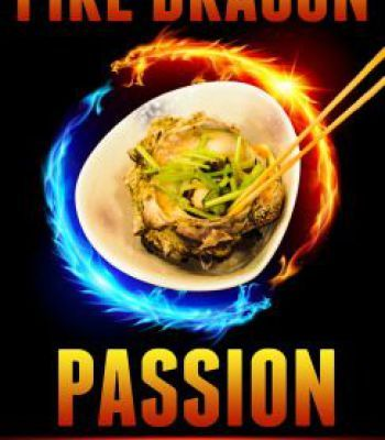 Fire Dragon Passion – 60 Super Easy Amazingly Delicious Japanese Recipes Made Hot And Fast PDF