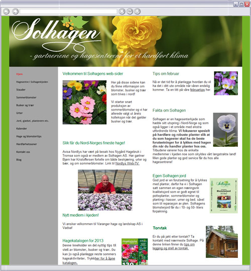Her på disse sidene kan du finne informasjon om blomster, busker og trær som trives i nord! Vi starter snart produksjon av sommerblomster og vi har allerede valgt ut årets kolleksjon når det gjelder busker og trær.