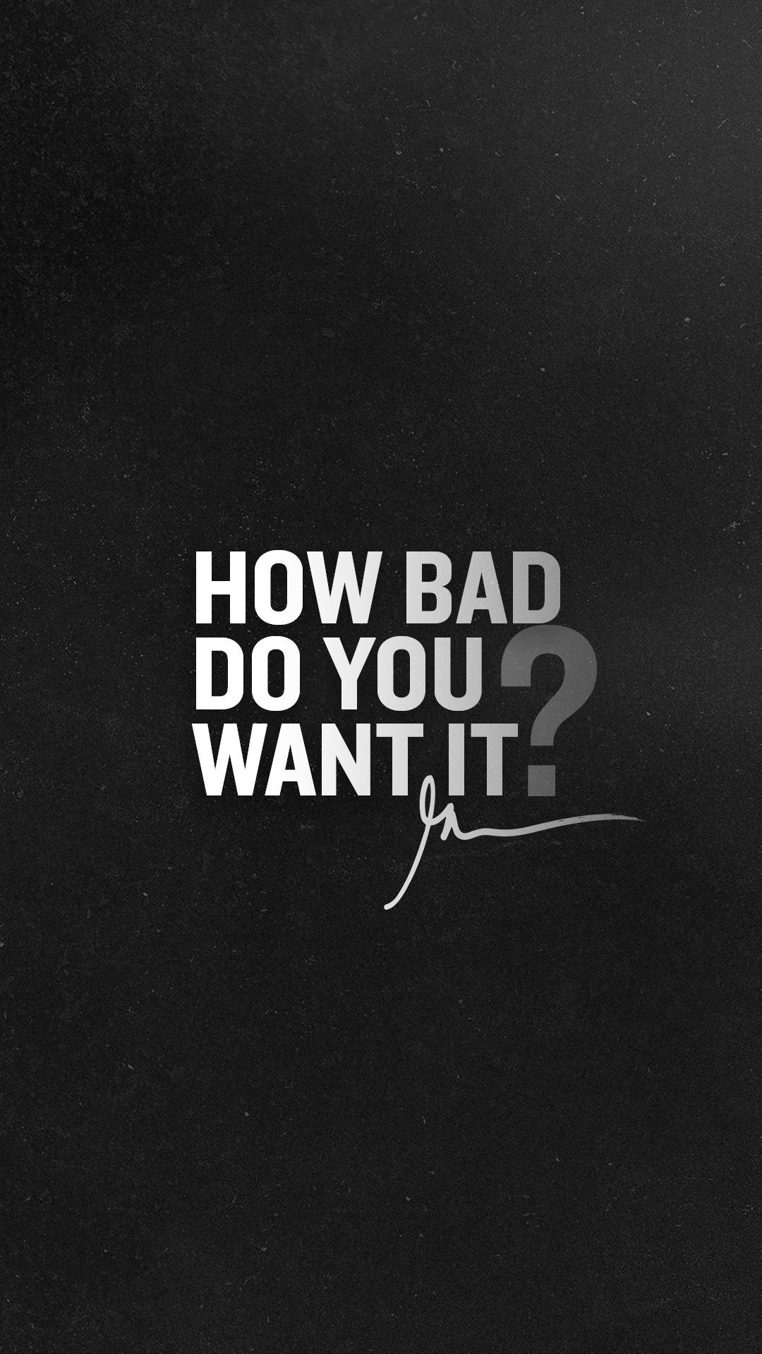How Bad Do You Want It Follow For Daily Study Motivation Youtube Com C Motivatio Motivational Quotes Wallpaper Good Life Quotes Gym Motivation Quotes