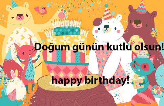 "Turkish phrase: ""Doğum günün kutlu olsun   Happy birthday"