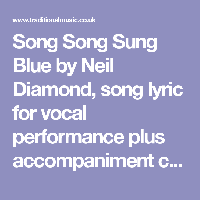 Song Song Sung Blue By Neil Diamond Song Lyric For Vocal