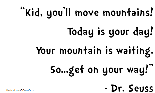 Image result for get on your way dr seuss