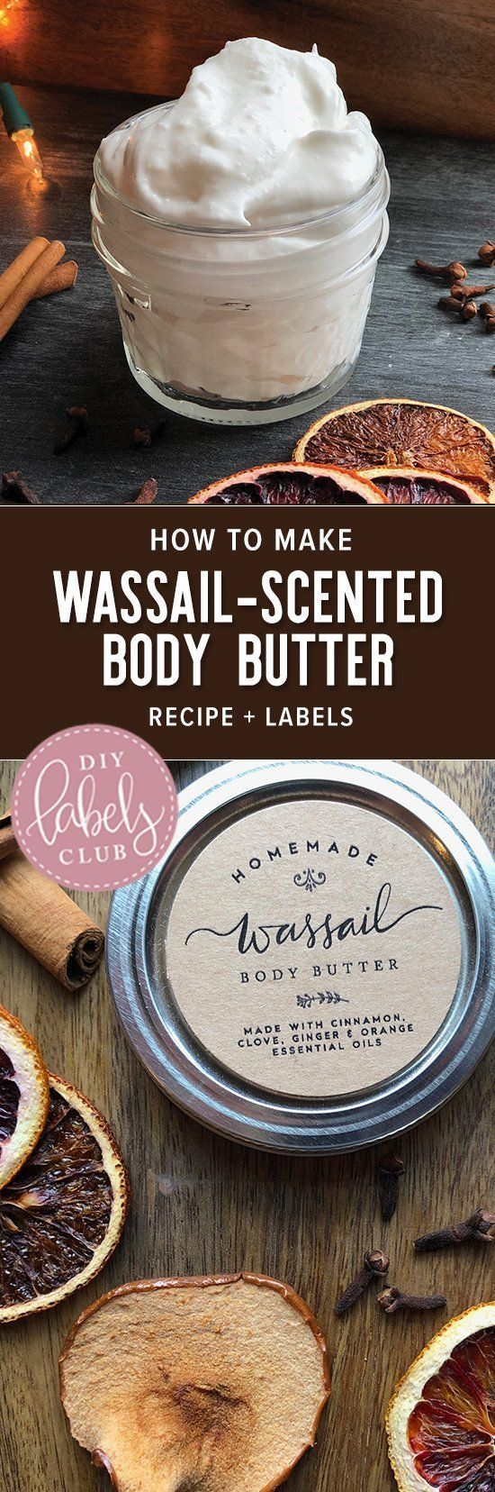 How to's : Whipped Wassail Body Butter Recipe - smells just like the holidays!  #DIY #DIYholidaygifts #DIYhomemadegifts #diybathandbody #freeprintables #DIYLabels #DIYLabelsClub #DIYbodybutter #bodybutterlabels