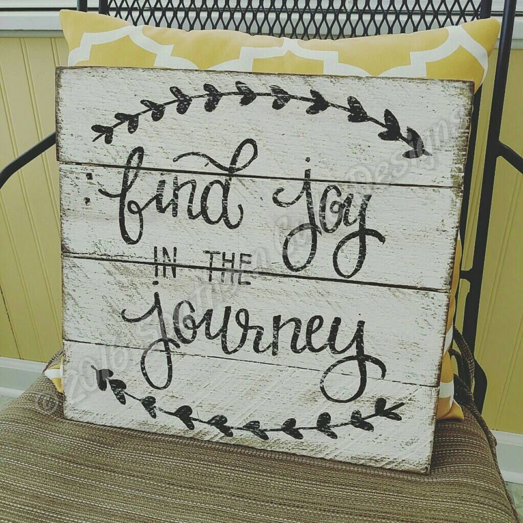 find joy in the journey sign joy in the journey wood signs wood signs sayings joy sign wooden sign handpainted signs wood signs home - Wooden Signs With Sayings