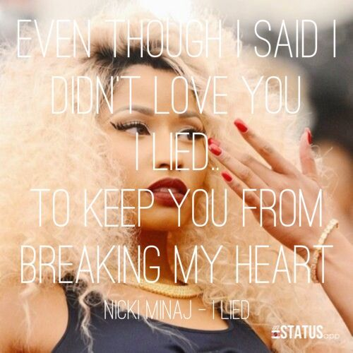 Nicki Minaj Song Quotes: I Lied – Nicki Minaj