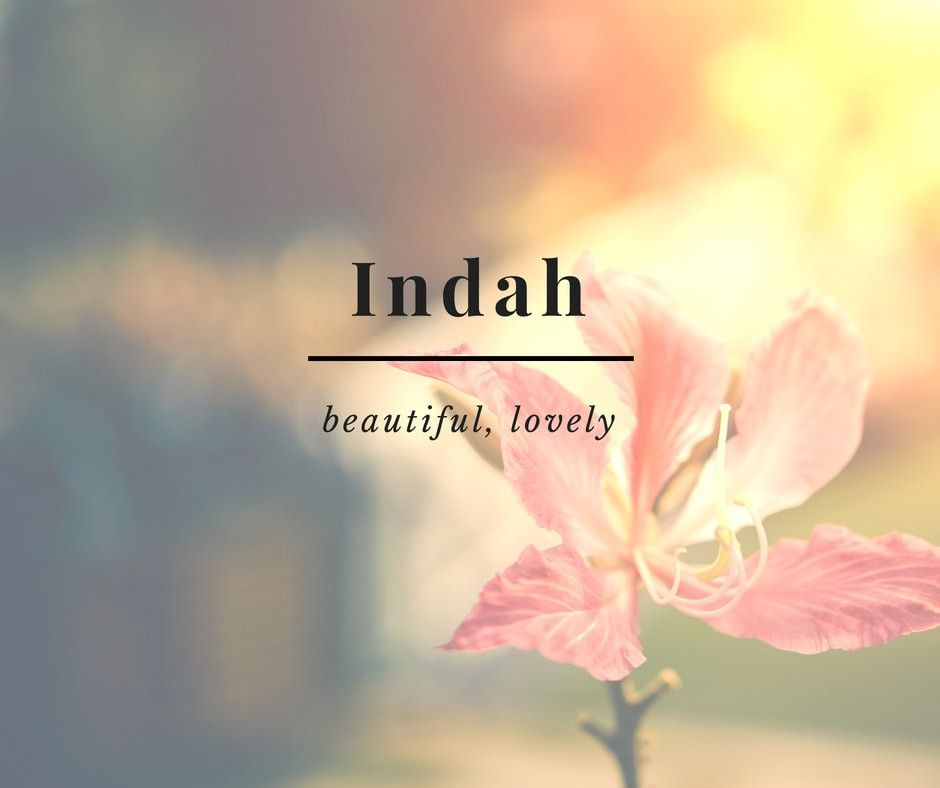 11 Beautiful Indonesian Names And What They Mean Unusual Words