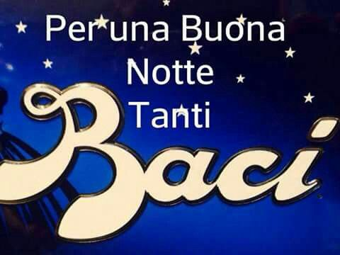 Buona notte baci | SOCIAL BUON DI' | Good night, Good ...
