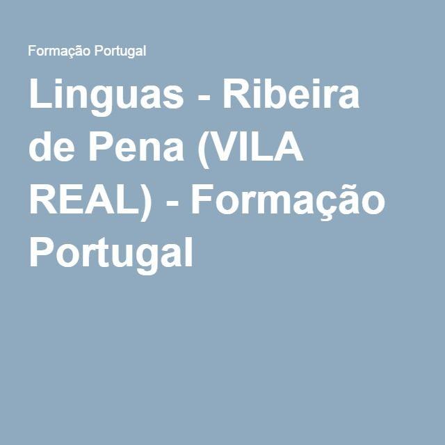 Linguas - Ribeira de Pena (VILA REAL) - Formação Portugal