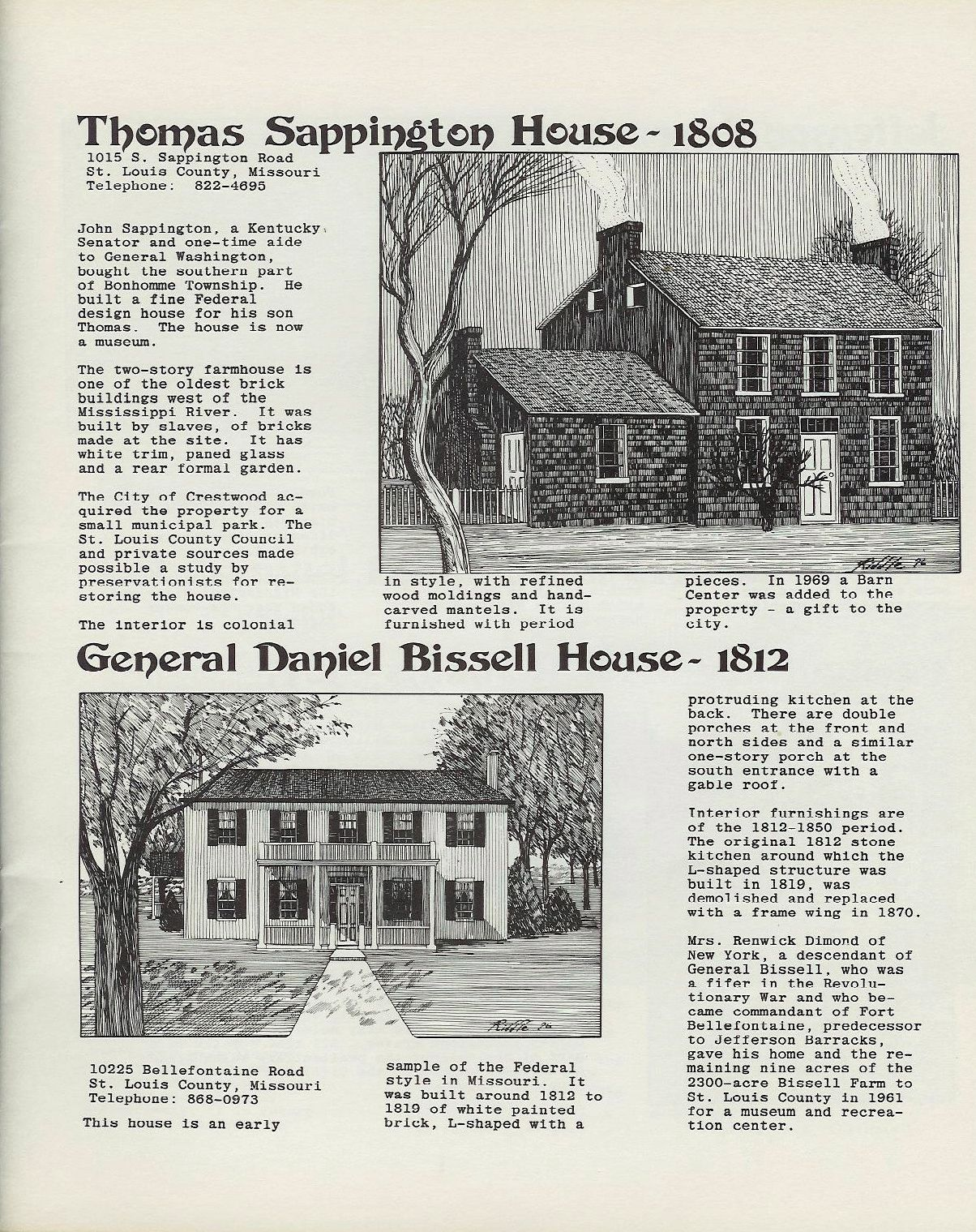 Thomas Sappinton House 1808 General Daniel Bissell House 1812 St Louis County Son House Old Things