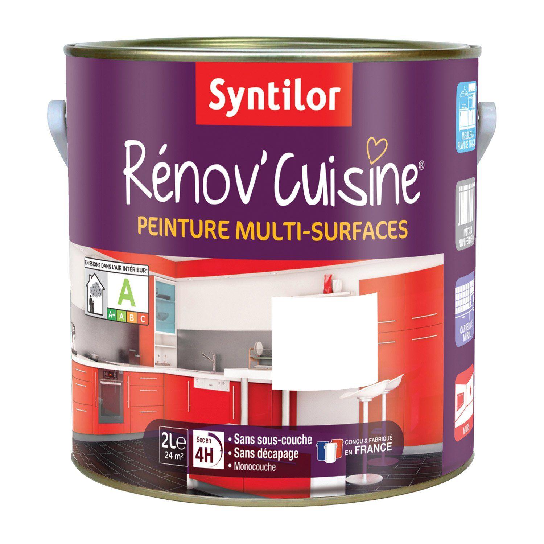 Peinture Renov Cuisine Syntilor Blanc 2 L Leroy Merlin Meuble Cuisine Cuisine Peinture Meuble