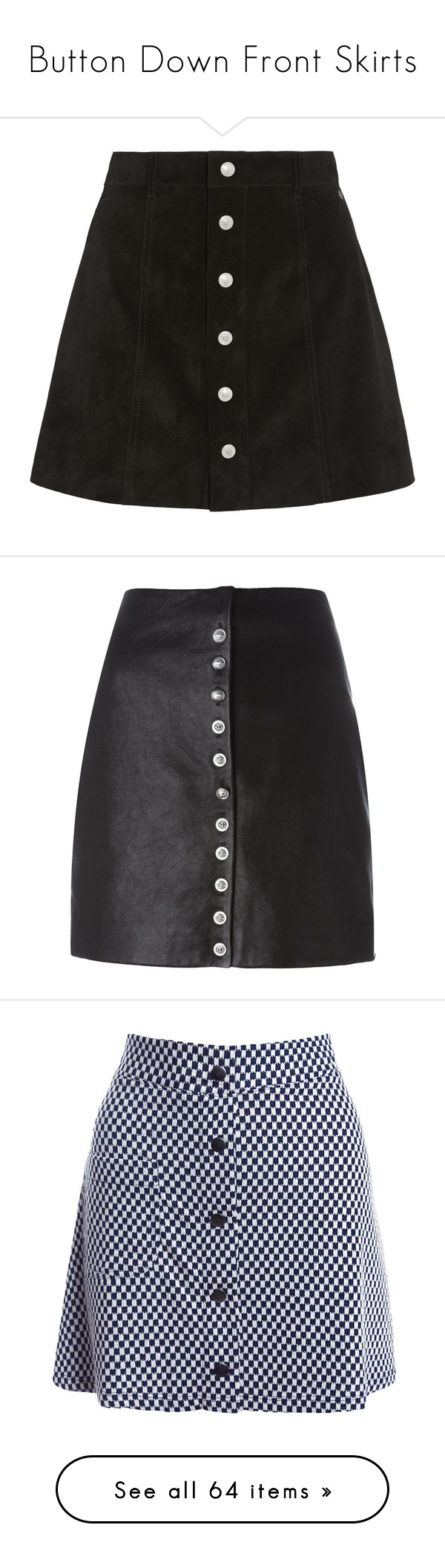 """""""Button Down Front Skirts"""" by luxleovirgo ❤ liked on Polyvore featuring skirts, mini skirts, bottoms, saias, black, button front mini skirt, ag adriano goldschmied, suede a line mini skirt, suede button front skirt and short a line skirt"""