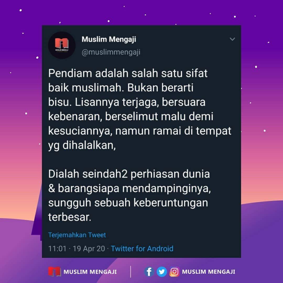 Muslim Mengaji Shared A Post On Instagram Diantara Penanda Kebaikan Seorang Wanita Adalah Sifat Pendiam Pendi Kutipan Pelajaran Hidup Kutipan Agama Motivasi