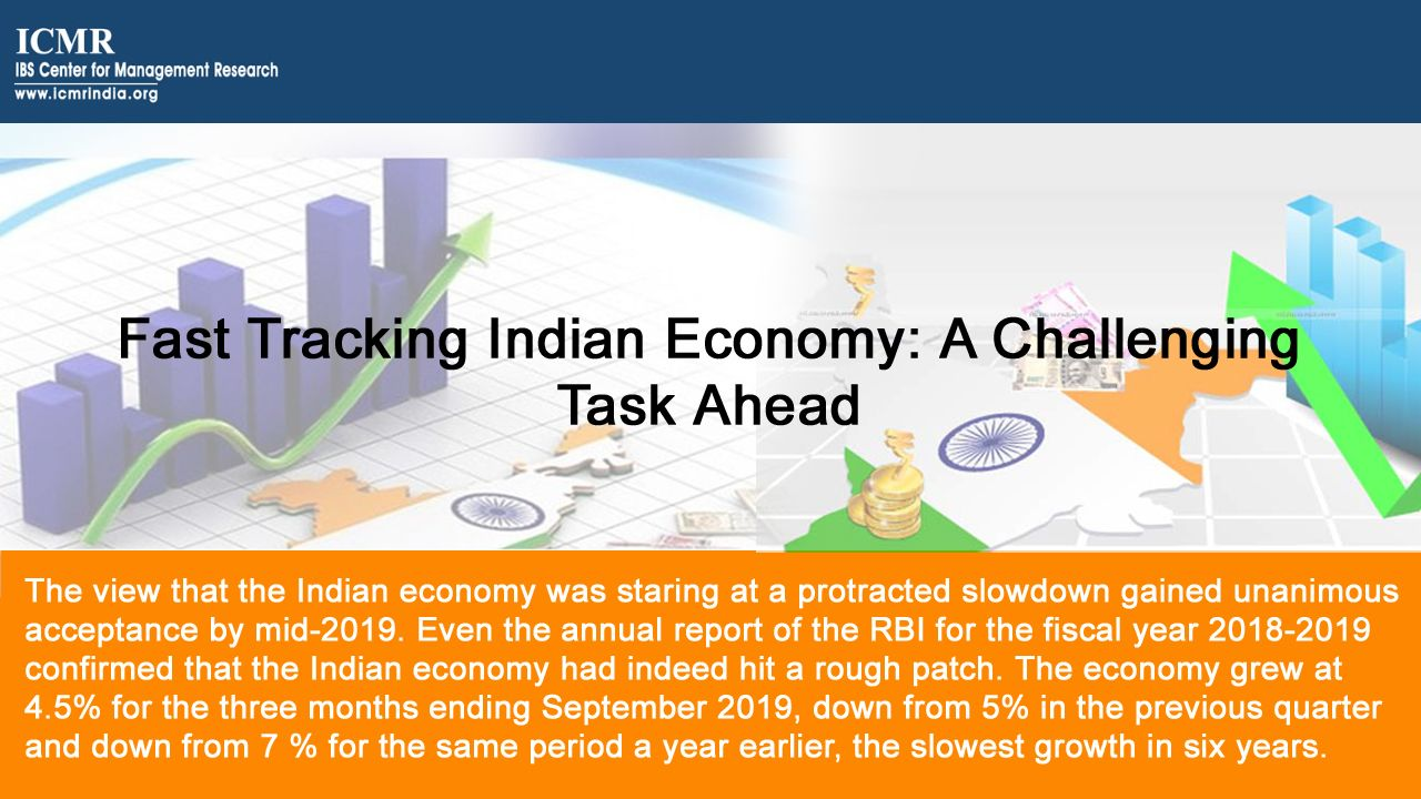 Fast Tracking Indian Economy A Challenging Task Ahead in