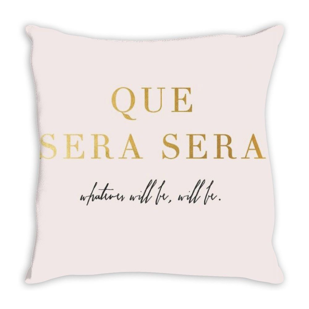 Que Sera Sera - Whatever Will Be Will Be   Throw Pillow $11.99 - Shop Link in Bio #bedroom #pillow #swankybazaar #bridalshower #gift #homedecor