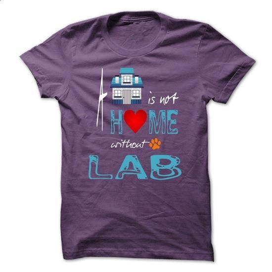 Limited Edition A house is not a home without a Lab - #old tshirt #hoodie casual. MORE INFO => https://www.sunfrog.com/Pets/Limited-Edition-A-house-is-not-a-home-without-a-Lab-Purple-20564033-Guys.html?68278
