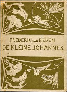 The Little Johan by Frederik van Eeden