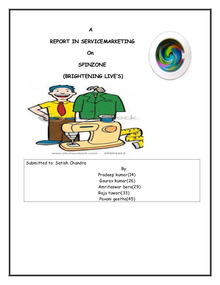 A Report In Servicemarketing On Spinzone Laundry Service Marketing Services Self Service Laundry