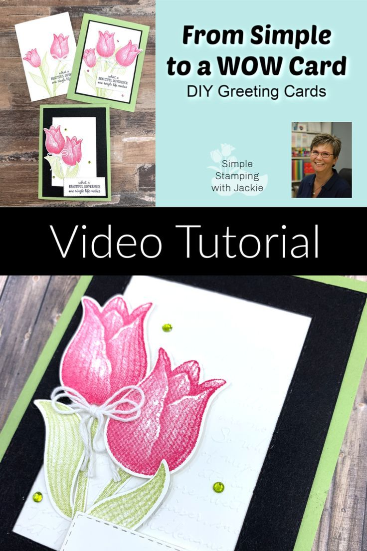 How To Make 3 Simple To Wow Cards With Timeless Tulips Card Making Card Making Videos Card Making Video Tutorials