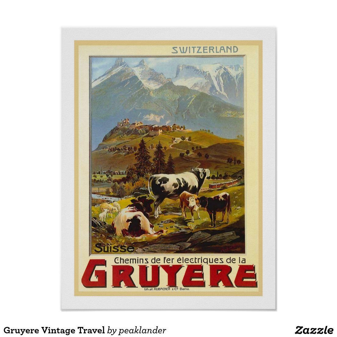 Poster Voyage vintage de gruyère   Pinterest