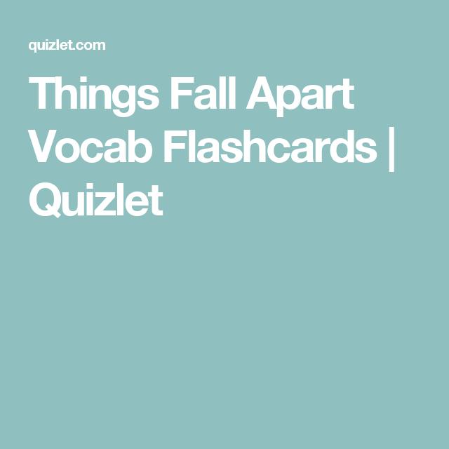 Things Fall Apart Vocab Flashcards Quizlet Ap Calculus Ap Calculus Ab Calculus