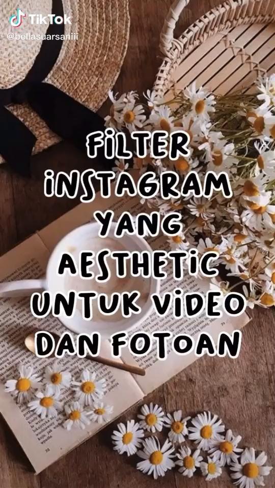 Video Filter Instagram Aesthetic Teknik Fotografi Fotografi Digital Pelajaran Fotografi