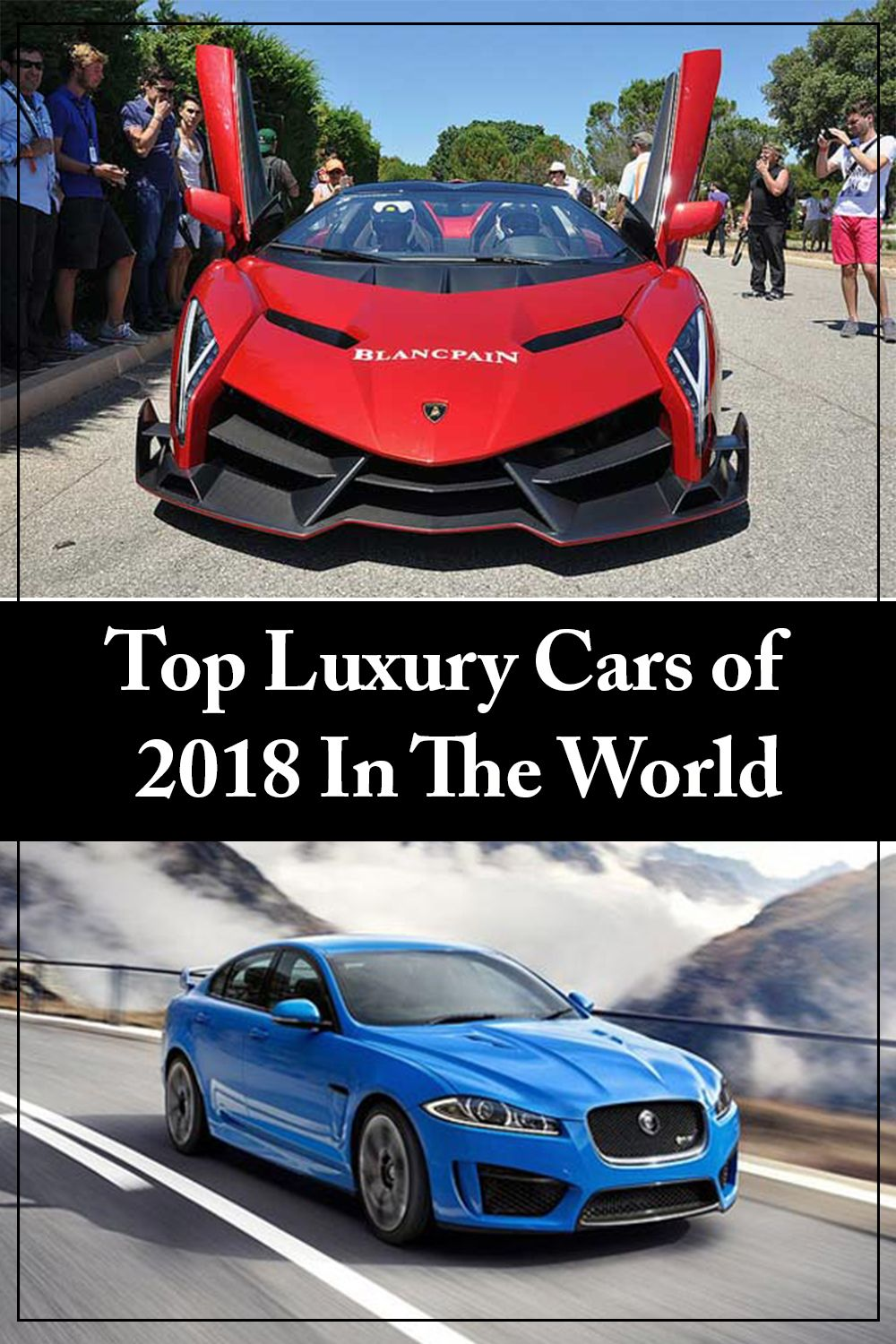 Luxury Cars Of 2018 In The World In 2020 Top Luxury Cars Luxury Cars Top Cars