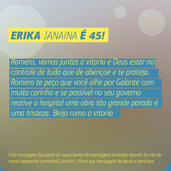 #MensagemPorAmorACampina enviada através do site http://romero45.com.br/ Obrigado pelo carinho, Erka. Irei sim, tratar da saúde de Galante com mais dignidade.