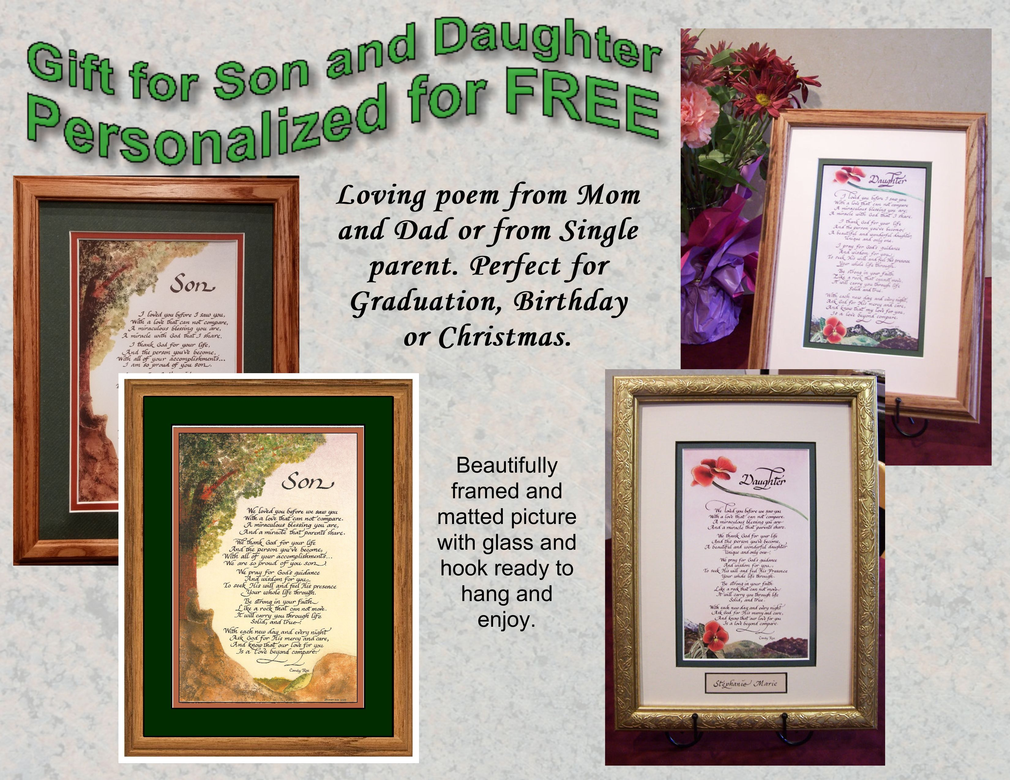 Graduation gift from Mom and Dad or Single parent. Beautiful poem to son or daughter. Personalized with name for free! http://amenchristiancalligraphy.com/t/gifts-for-children-and-teens