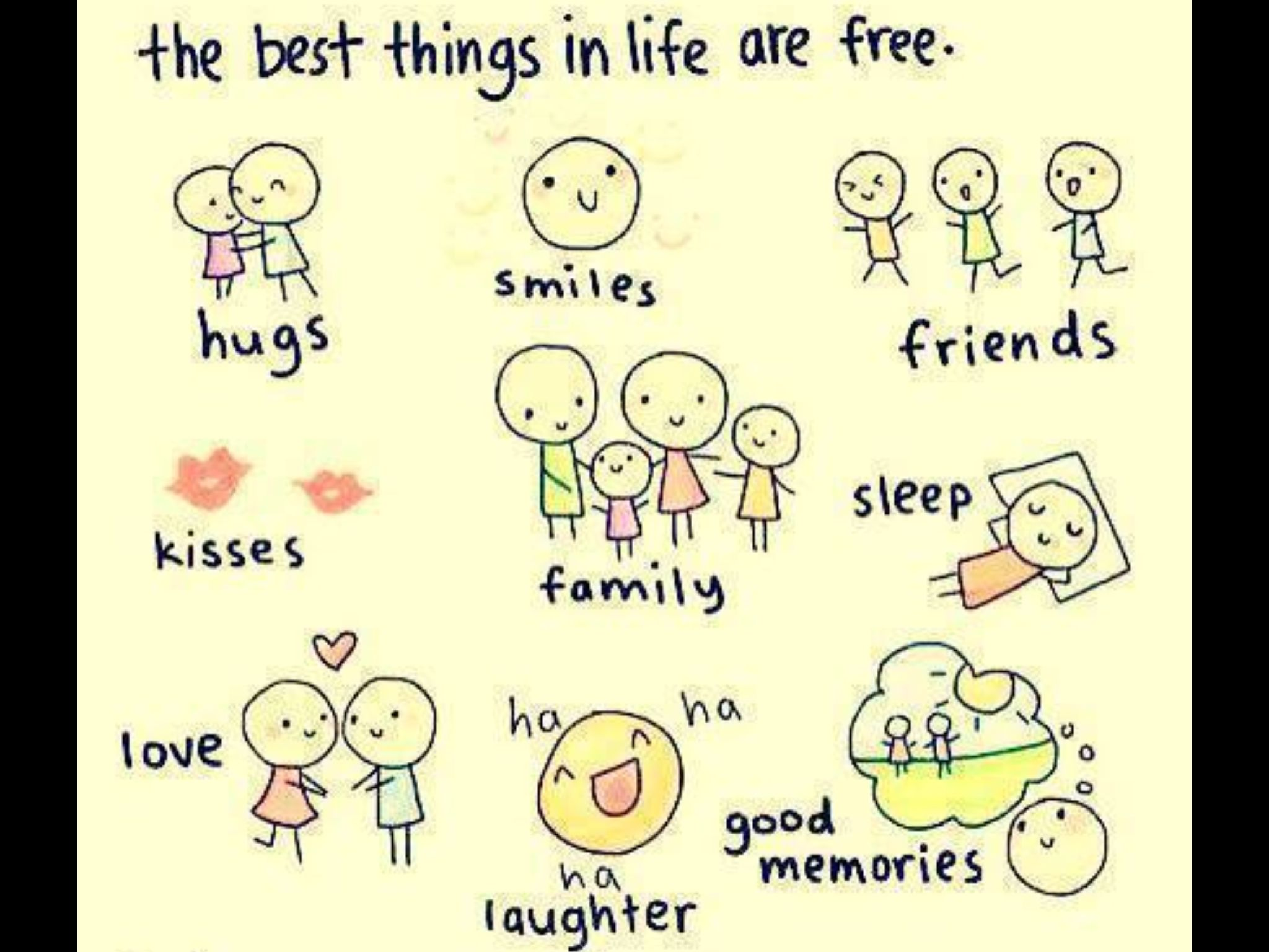 Best things are free!