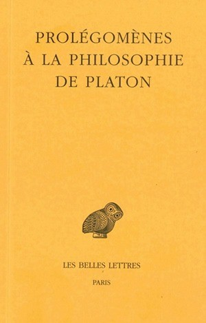 Prolegomenes A La Philosophie De Platon Collection Collection Des Universites De France Serie Grecque Les Belle Philosophie Genre Litteraire Belles Lettres