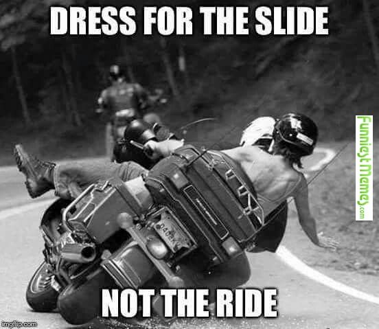 Funniest Memes Motorcycle Humor Motorcycle Quotes Motorcycle Memes