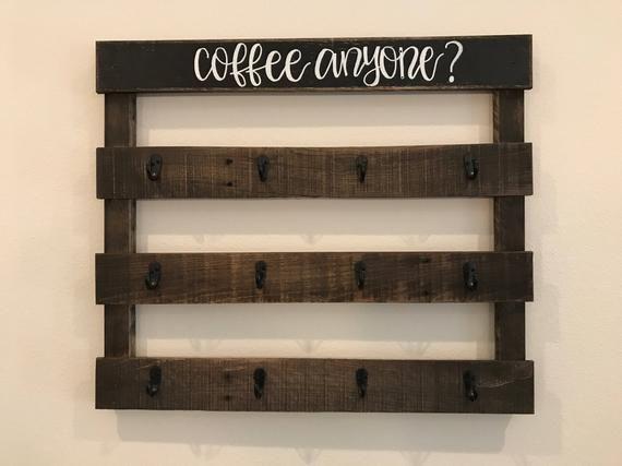 Coffee Anyone? Coffee and/or Tea Cup Mug holder, Rae Dunn Rustic Farmhouse Pallet Sign #mugdisplay