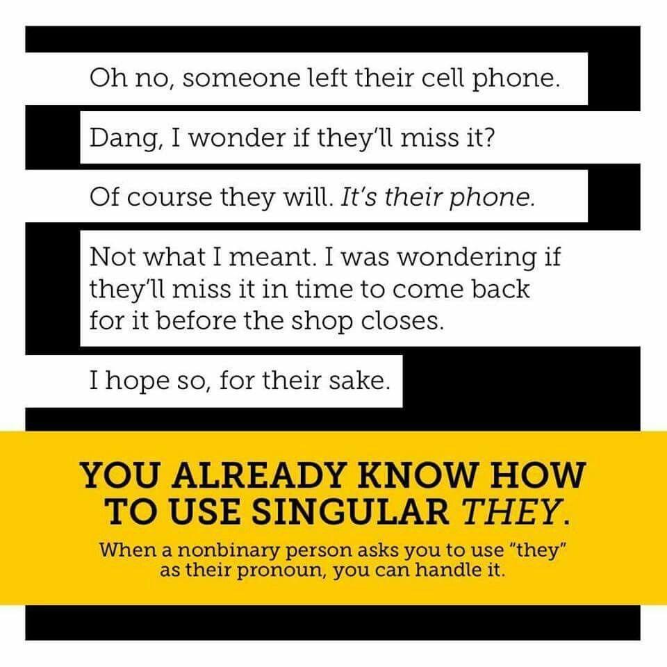 The Use Of Singular They Gender Memes Singular They Gender Identity
