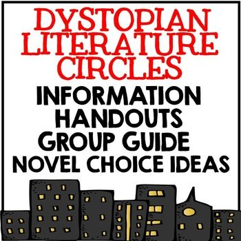 Introduction to Dystopian Literature and Literature Circle Resources for a 3 week unit. 30 pgs, 7-9.  From  Creative Classroom Core $4