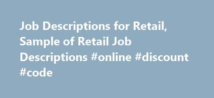 Job Descriptions For Retail Sample Of Retail Job Descriptions
