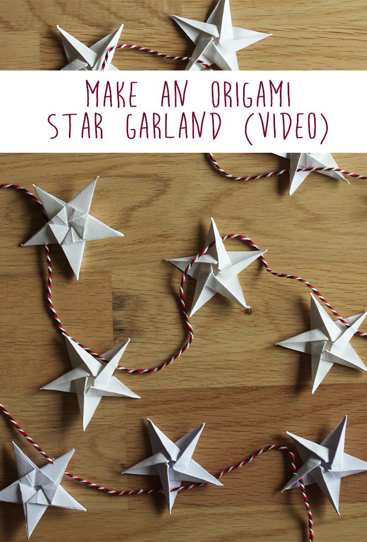 Make an origami star garland (video) | The Crafty Gentleman