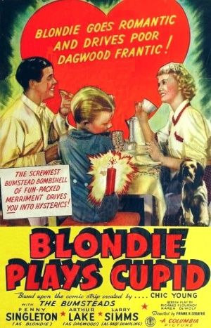 Blondie Plays Cupid (1940) Stars: Penny Singleton, Arthur Lake, Larry Simms, Jonathan Hale, Glenn Ford, Will Wright ~ Director: Frank R. Strayer