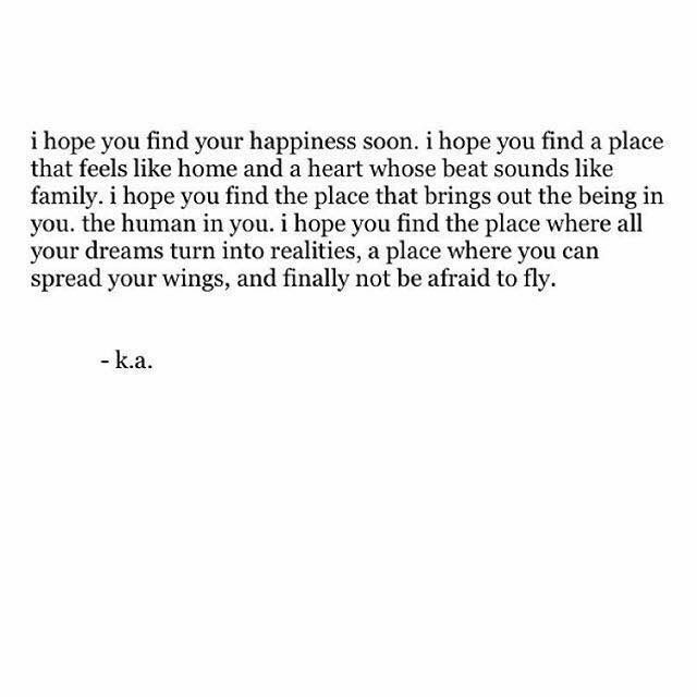 Hope To See You Soon Quotes: I Hope You Find Your Happiness Soon