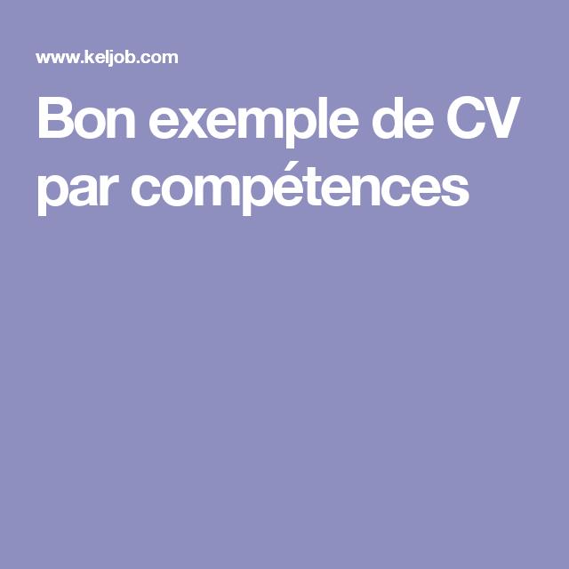 Bon Exemple De Cv Par Competences Offre Emploi Modele Lettre De Motivation Recherche Emploi