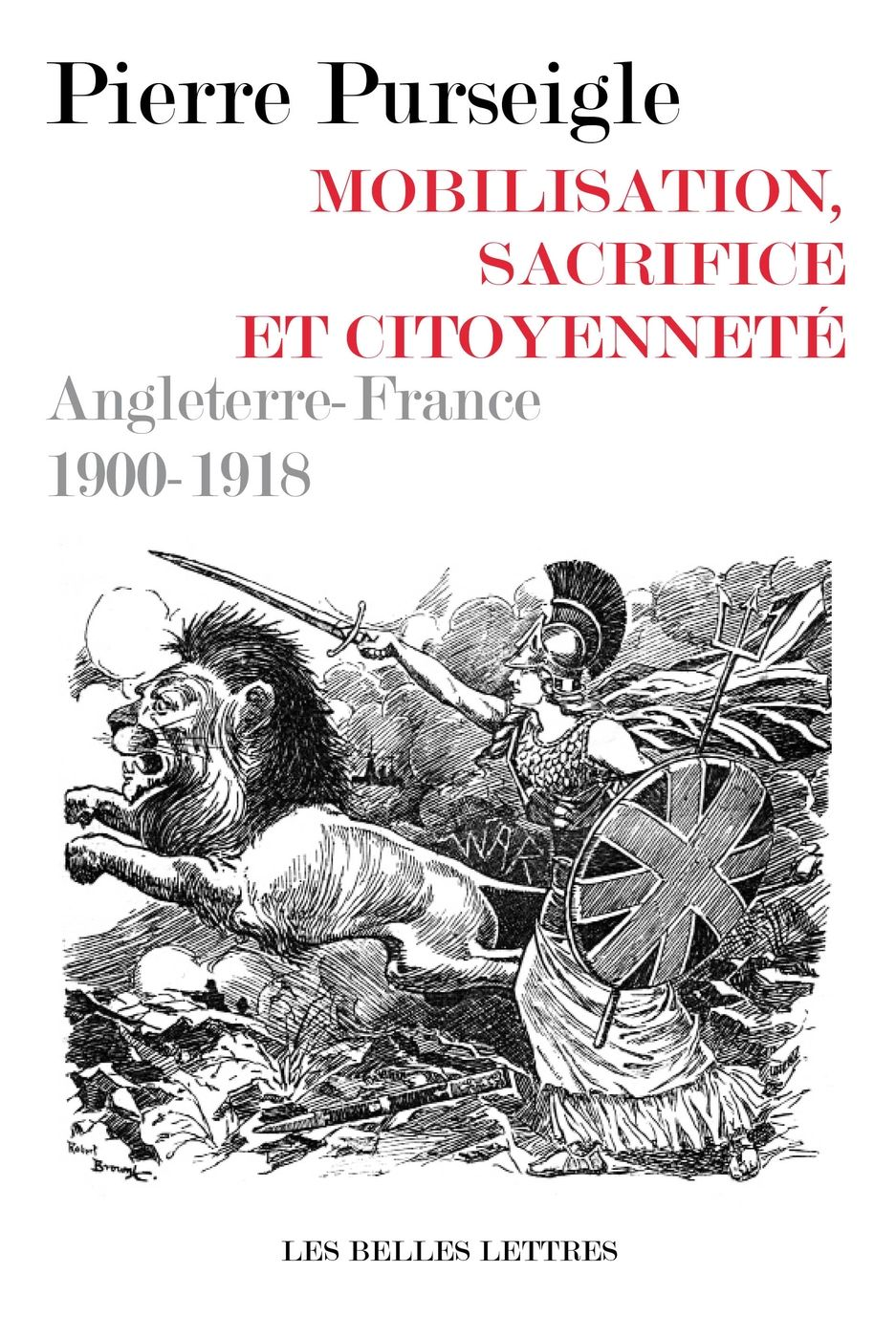 Pierre PurseigleMobilisation, sacrifice et