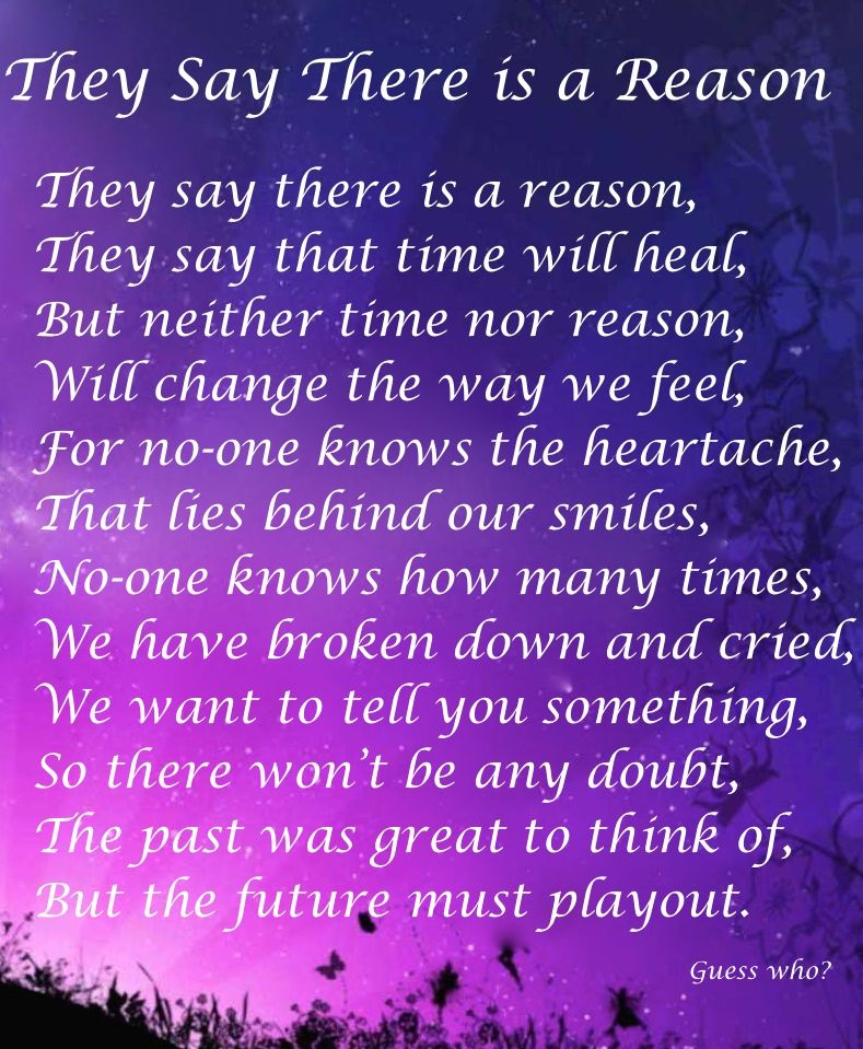 They Say There Is A Reason Heart Twangers Sayings Wise Words Poems