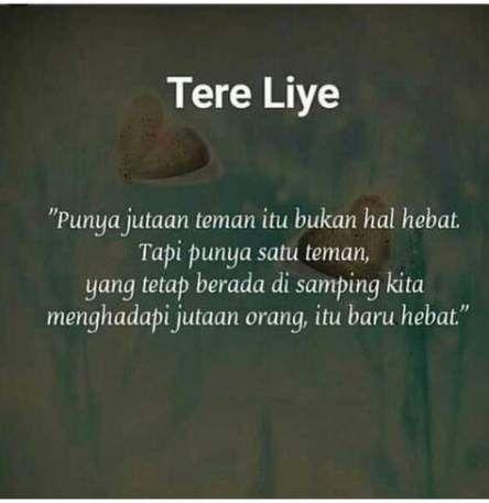 27 Ideas For Quotes Indonesia Cinta Tere Liye Kata Kata Indah Kutipan Alkitab Kata Kata Motivasi