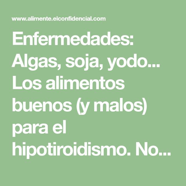 alimentos buenos y malos para el hipertiroidismo