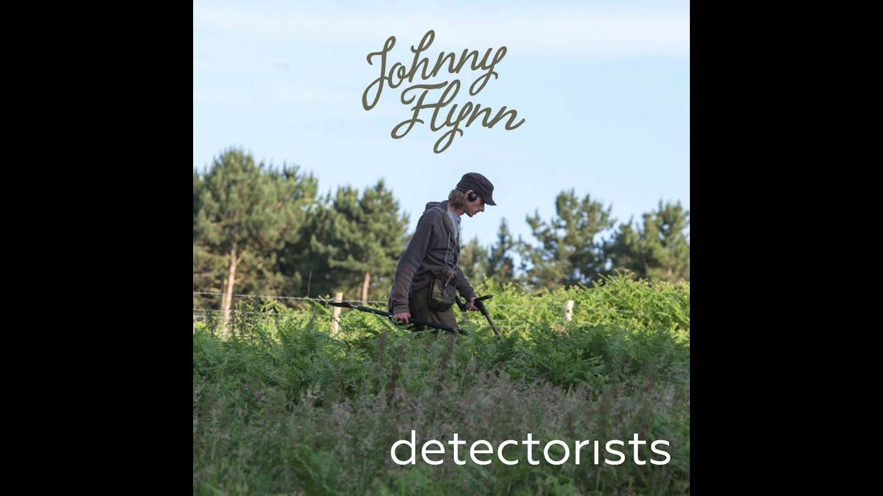 Johnny Flynn Detectorists (Original Soundtrack from the
