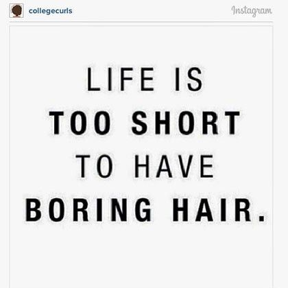 Image Result For Curly Hair Quotes Hair Inspiration Quotes Boring Hair Hair Captions