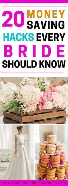 20 Wedding Hacks Every Bride Should Know to Save Money - 20 Clever Ways to Save Money on Your Wedding - This Blended Home of Mine | Ideas and hacks for a wedding on a budget
