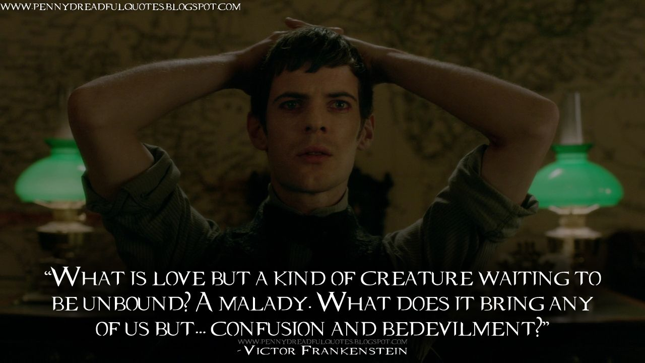 Victor Frankenstein Quotes Victor Frankenstein What Is Love But A Kind Of Creature Waiting