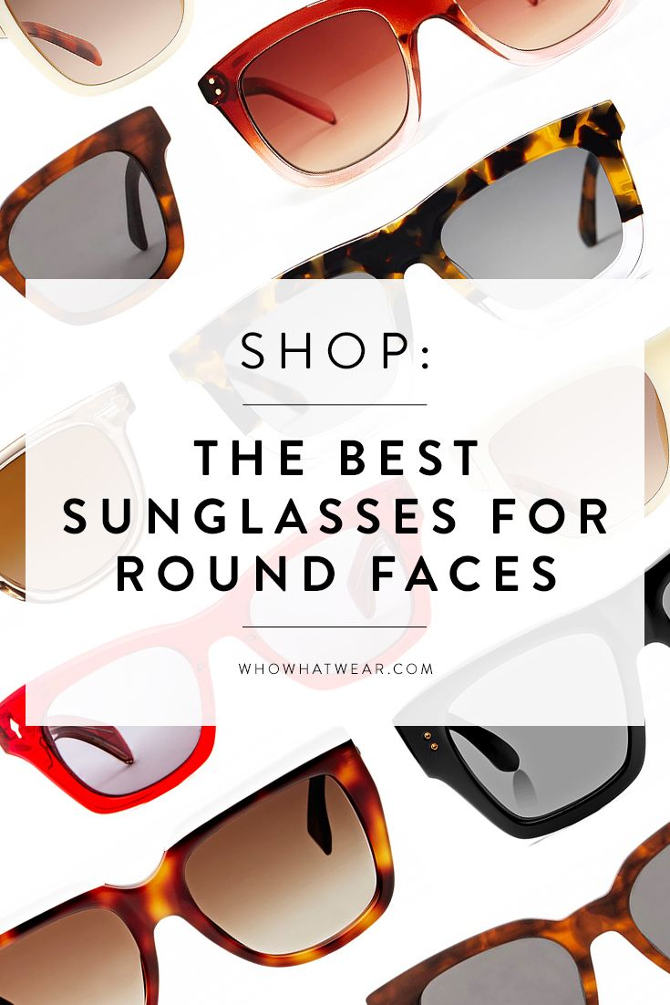 The Ideal Sunglasses Shape for Round Faces